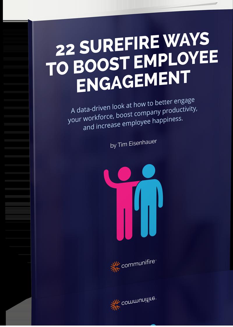 22 Surefire Ways to Boost Employee Engagement