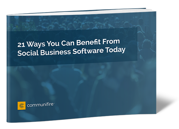 21 Ways You Can Benefit From Social Business Software Today