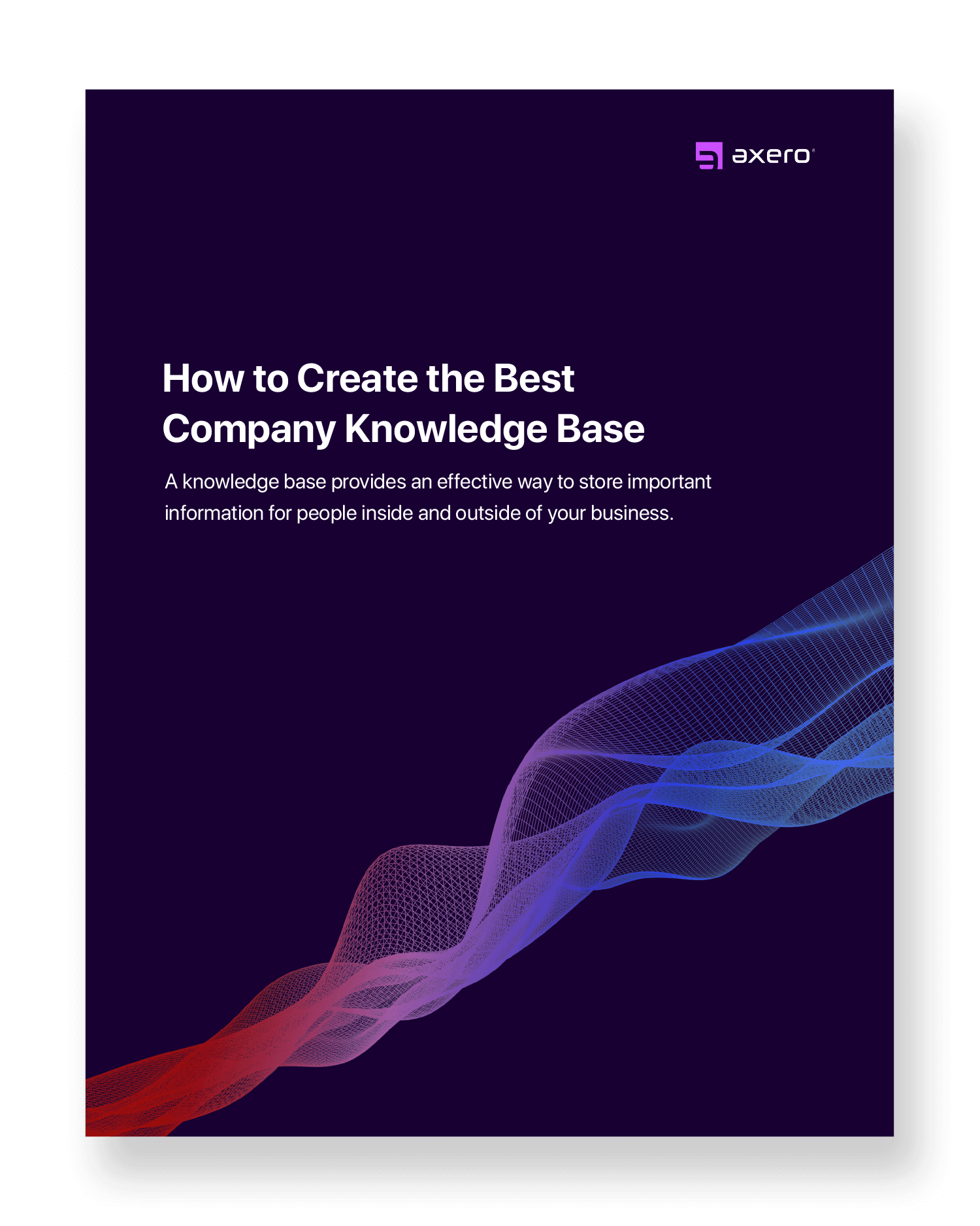 7 Essentials to Creating a Relevant Knowledge Base for Your Company